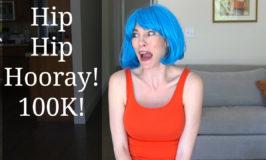 Hip Hip Hooray 100K!