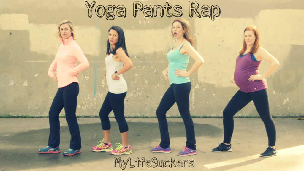 Yoga Pants Rap: Lyrics