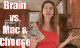 Brain vs. Mac & Cheese