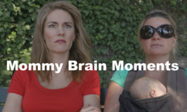 Mommy Brain Moments