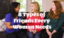 8 Types of Friends Every Woman Needs